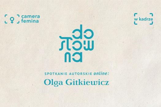 Spotanie z OlgąGitkiewicz