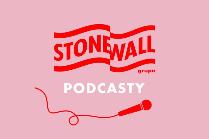 Podcasty Stonewall