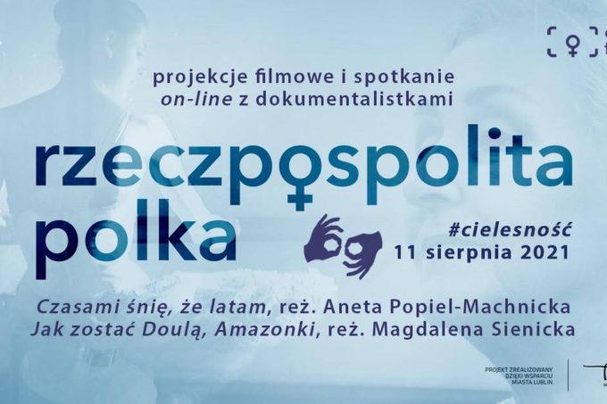 Rzeczpospolita Polka Cielesność