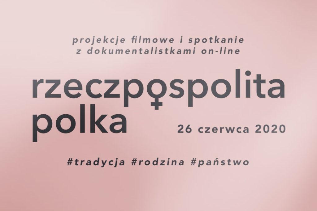 Rzeczpospolita Polka. Spotkanie czerwiec 2020